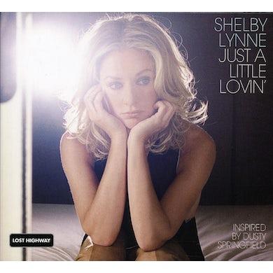 Shelby Lynne JUST A LITTLE LOVIN CD