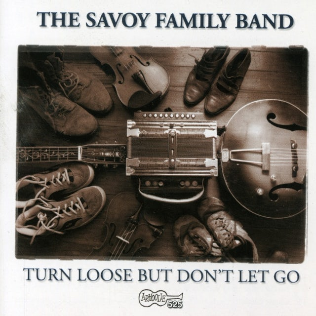 Savoy Family Band TURN LOOSE BUT DON'T LET GO CD