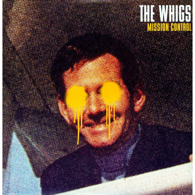 The Whigs MISSION CONTROL Vinyl Record