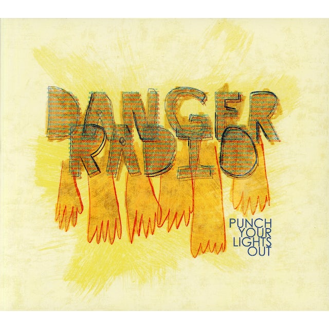 Danger Radio PUNCH YOUR LIGHTS OUT CD