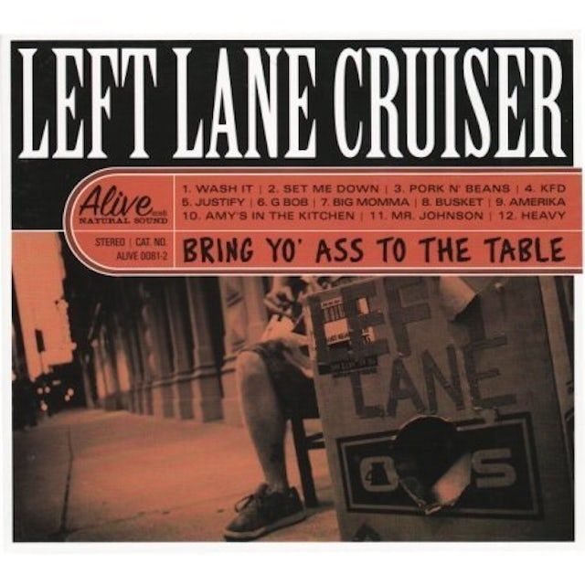 Left Lane Cruiser BRING YO ASS TO THE TABLE Vinyl Record