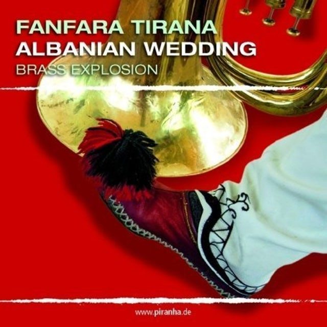 Fanfara Tirana ALBANIAN WEDDING: BRASS EXPLOSION CD