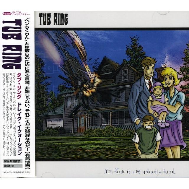 Tub Ring DRAKE EQUATION CD