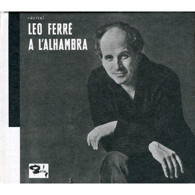 RECITAL LEO FERRE A L'ALHAMBRA CD
