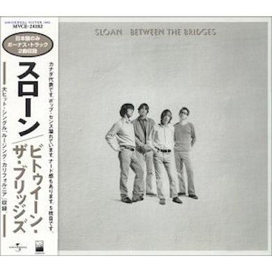 Sloan BETWEEN BRIDGES CD