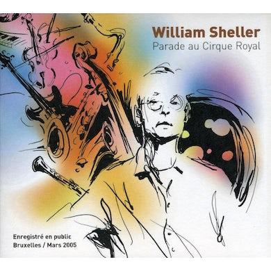 William Sheller PARADE AU CIRQUE ROYAL CD