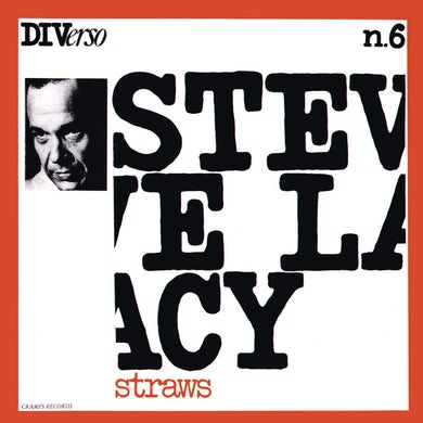 Steve Lacy STRAWS CD
