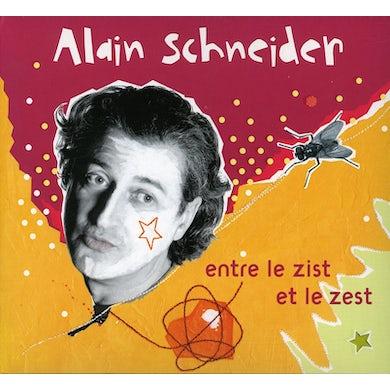 Alain Schneider ENTRE LE ZIST ET LE ZEST CD