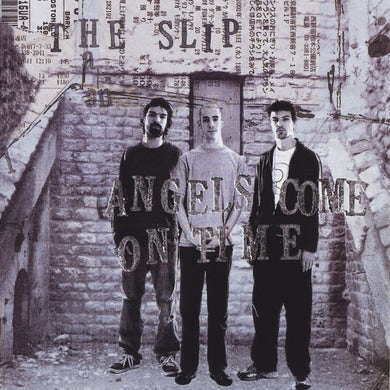 Slip ANGELS COME ON TIME CD