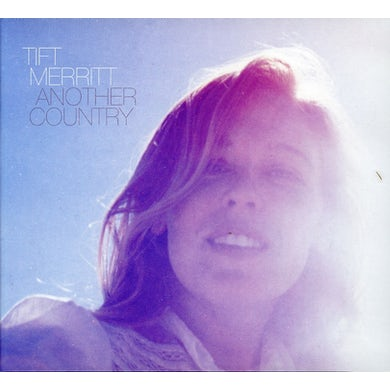 Tift Merritt ANOTHER COUNTRY CD