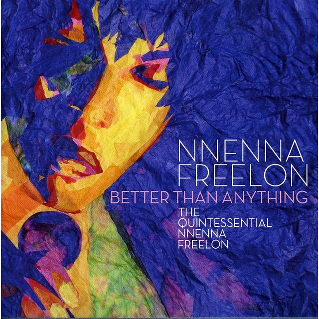 Nnenna Freelon BETTER THAN ANYTHING CD