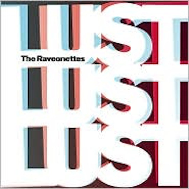 The Raveonettes LUST LUST LUST CD