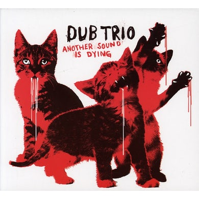 Dub Trio ANOTHER SOUND IS DYING CD