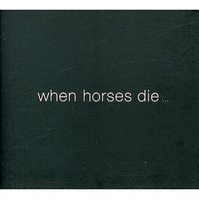 Thomas Brinkmann WHEN HORSES DIE CD