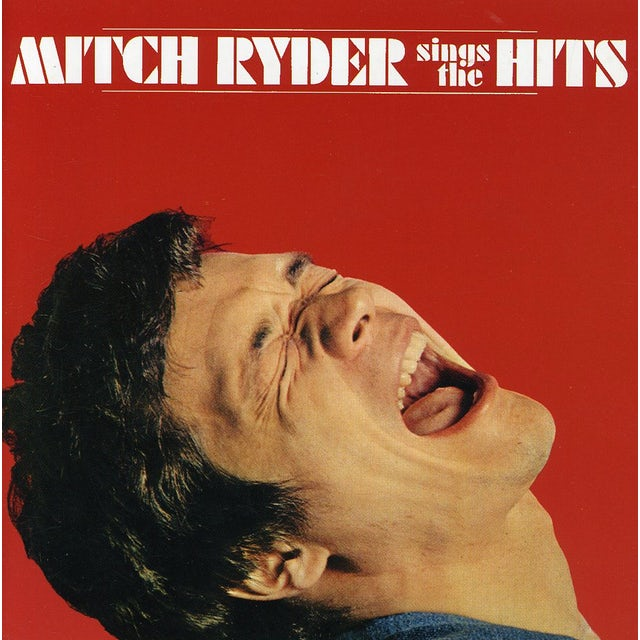 Mitch Ryder SINGS THE HITS CD