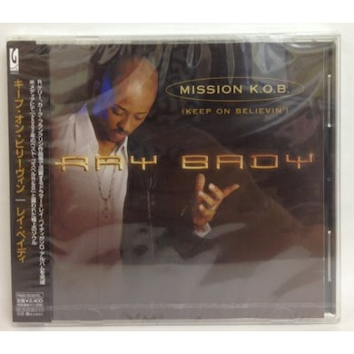 Ray Bady MISSION K.O.B.'KEEP ON BELIEVIN') CD