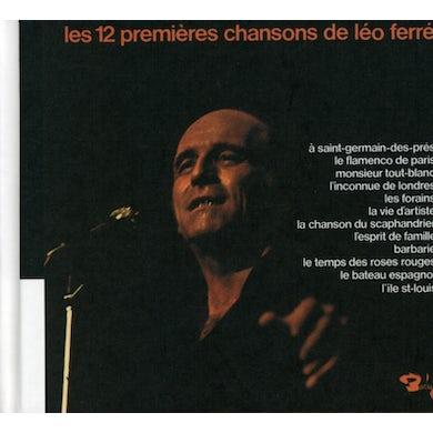 LES 12 PREMIERES CHANSONS DE LEO FERRE (VOL10) CD