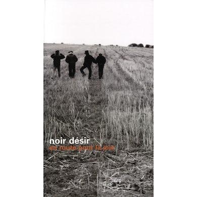 Noir Desir EN ROUTE POUR LA JOIE CD