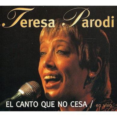 Teresa Parodi EL CANTO QUE NO CESA / EN VIVO CD