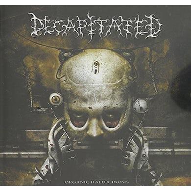 Decapitated ORGANIC HALLUCINOSIS CD