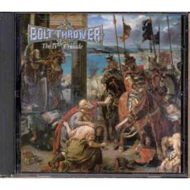 Bolt Thrower 4TH CRUSADE CD