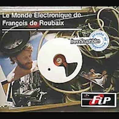 Francois De Roubaix MONDE ELECTRONIQUE DE FRANCOIS ROUBAIX CD