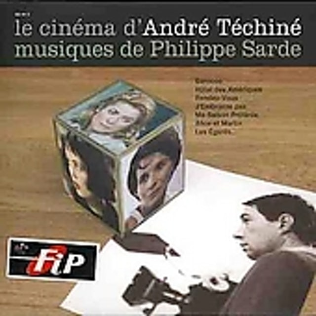 Philippe Sarde LE CINEMA D'ANDRE TECHINE CD