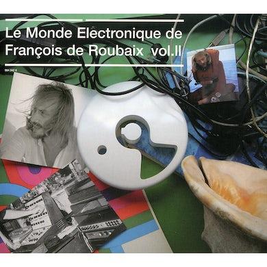 LE MONDE ELECTRONIQUE DE FRANCOIS DE ROUBAIX 2 CD