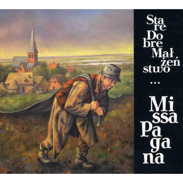 Stare Dobre Malzenstwo MISSA PAGANA CD