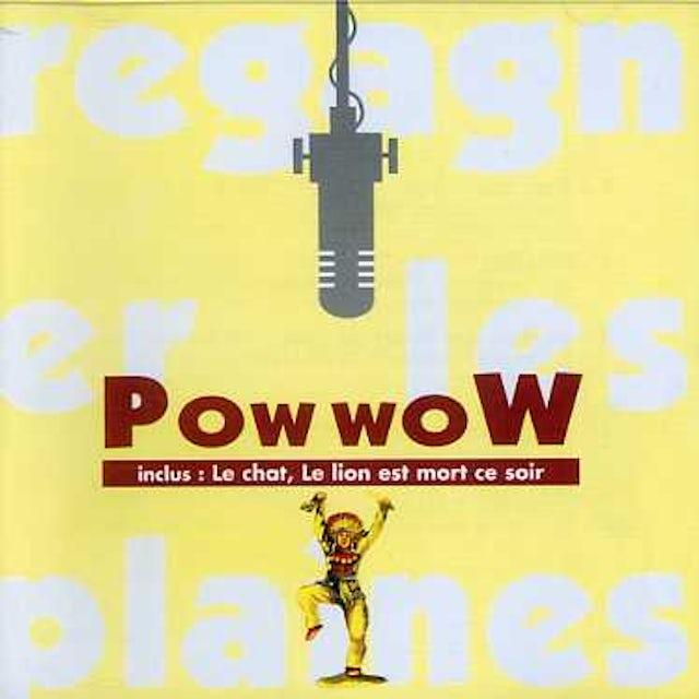 Pow Wow REGAGNER LES PLAINES CD