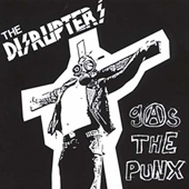 Disrupters GAS THE PUNX CD