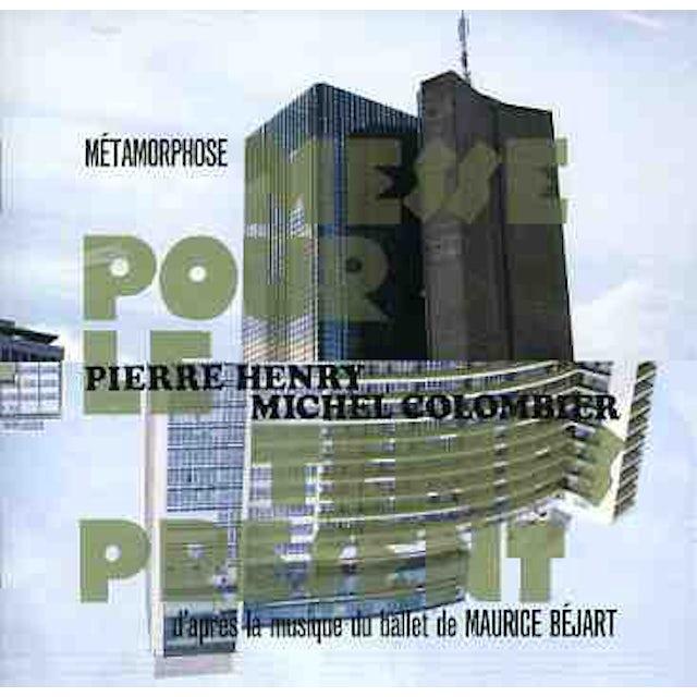 Pierre Henry / Michel Colombier METAMORPHOSE: MESSE POUR LE TEMPS PRESENT CD