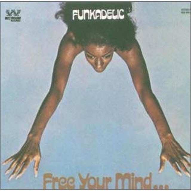 Funkadelic FREE YOUR MINDAND YOUR ASS WILL FOLLOW Vinyl Record