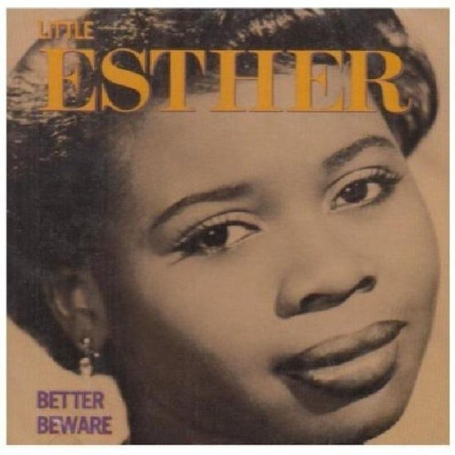 Little Esther BETTER BEWARE CD
