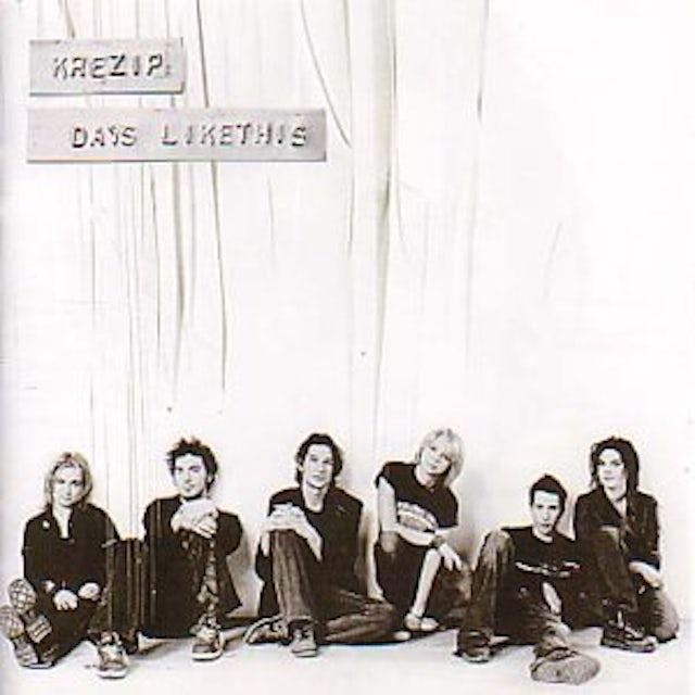 Krezip DAYS LIKE THIS CD