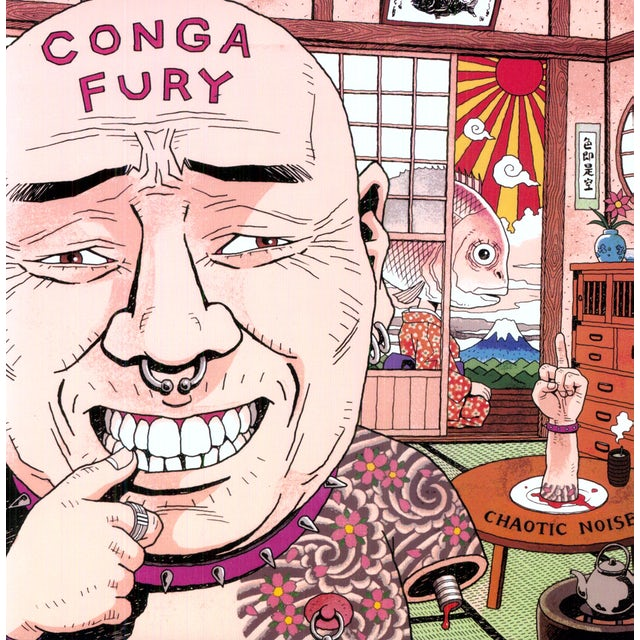 Conga Fury CHAOTIC NOISE Vinyl Record