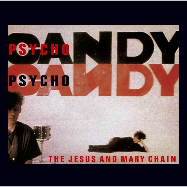 The Jesus and Mary Chain PSYCHOCANDY CD