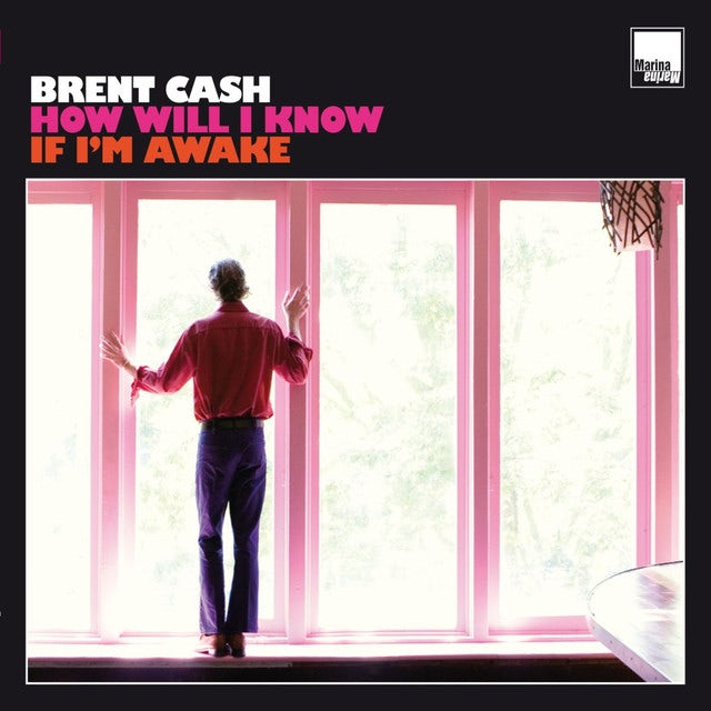 Brent Cash HOW WILL I KNOW IF I'M AWAKE Vinyl Record
