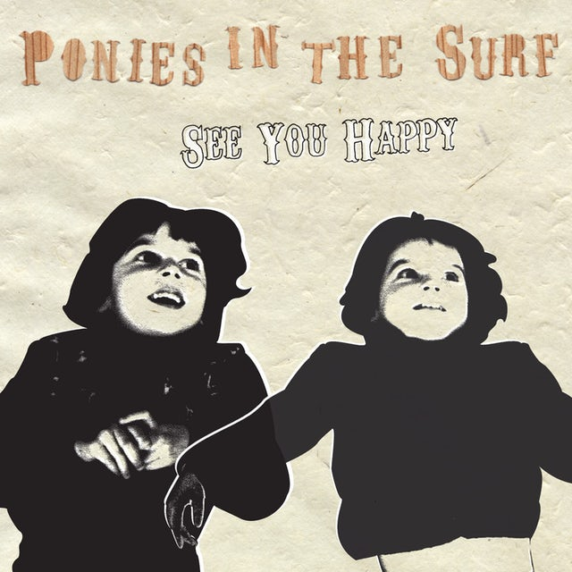 Ponies In The Surf SEE YOU HAPPY CD