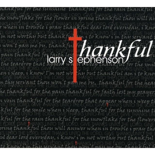 Larry Stephenson THANKFUL CD