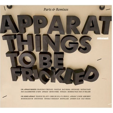 Apparat THINGS TO BE FRICKLED: PARTS & REMIXES CD