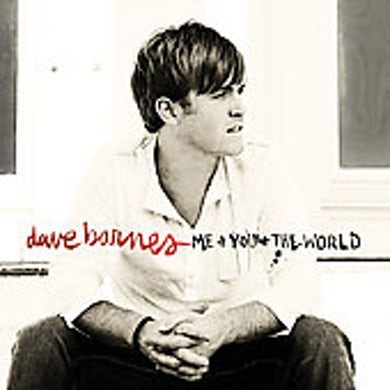 Dave Barnes ME & YOU & THE WORLD CD