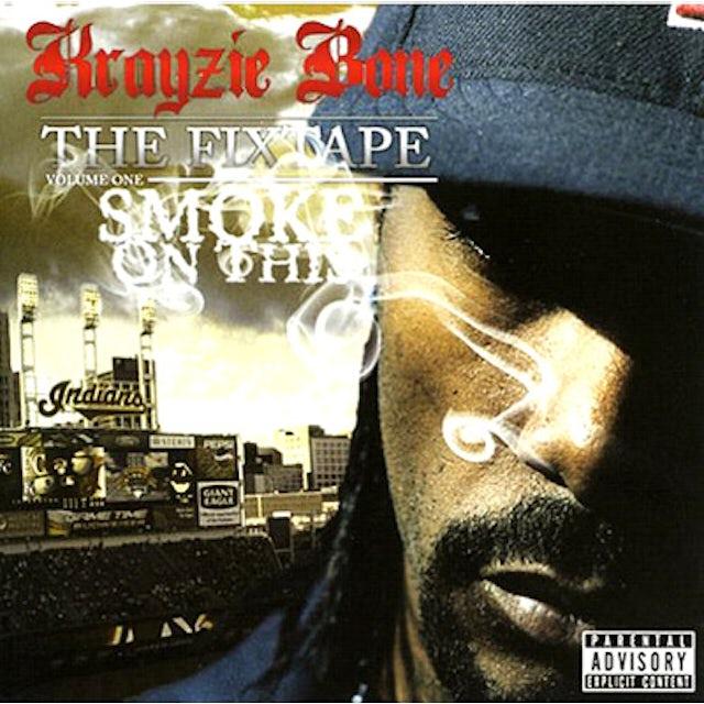 Krayzie Bone SMOKE ON THIS CD