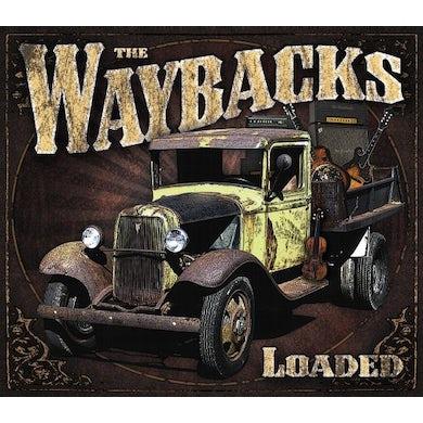 Waybacks LOADED CD
