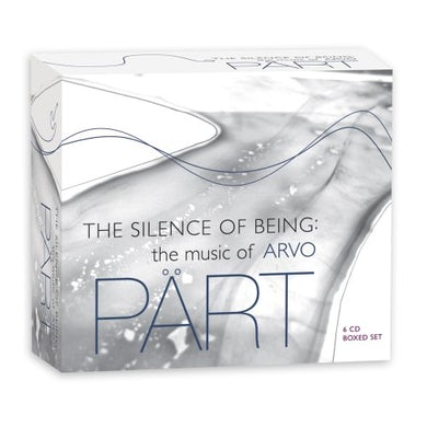 Arvo Part SILENCE OF BEING: MUSIC OF ARV CD