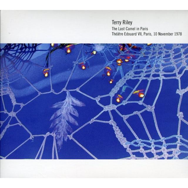 Terry Riley LAST CAMEL IN PARIS CD