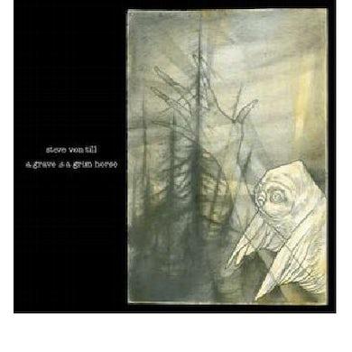 Steve Von Till GRAVE IS A GRIM HORSE CD