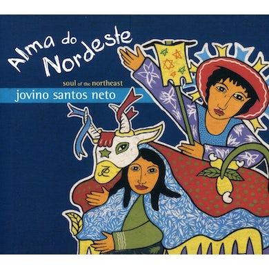 Jovino Santos Neto ALMA DO NORDESTE ( SOUL OF THE NORTHEAST ) CD
