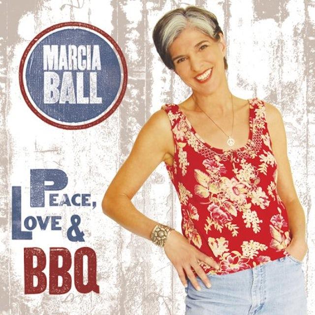 Marcia Ball PEACE LOVE & BBQ CD