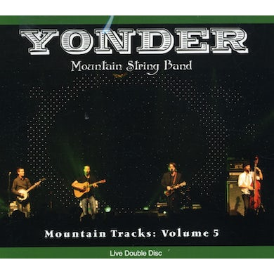 Yonder Mountain String Band MOUNTAIN TRACKS 5 CD